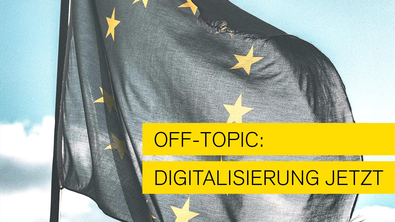 Off-Topic: Digitalisierung jetzt! Der Weg nach vorn!